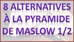 Alternatives à la pyramide De Maslow youtube